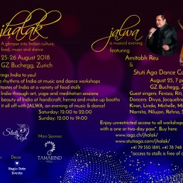 Jhalak Indian Cultural festival, Indian event with dance, music,art and kids workshops, Food stalls, Indian handicraft stall, 24 artists of Switzerland Jalwa - A musical production with Amitabh Reu and Stuti Aga Dance Company